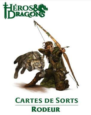 Héros & Dragons: Cartes de Sorts - Rôdeur