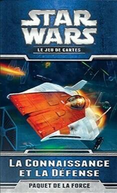 Star Wars: Le Jeu de Cartes - La Connaissance et la Défense