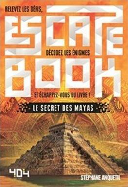 Escape Book: Le Secret des Mayas