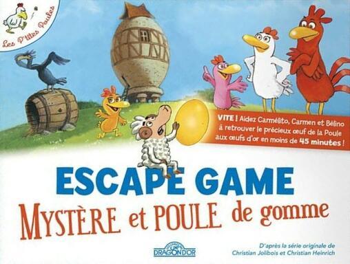 Escape Game: Mystère et Poule de Gomme