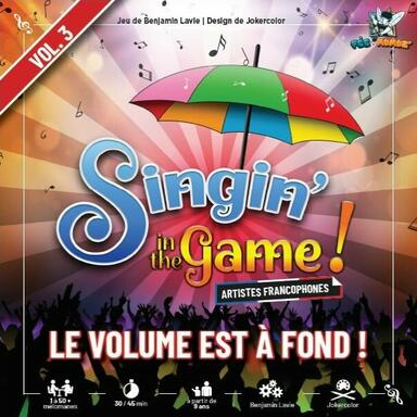 Singin' In the Game ! Vol. 3 - Le Volume est à Fond !