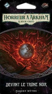 Horreur à Arkham: Le Jeu de Cartes - Devant le Trône Noir