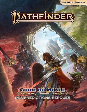 Pathfinder: Seconde Édition - Guide du Monde des Prédictions Perdues