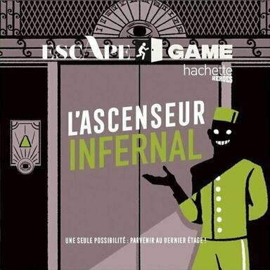Escape Game: L'Ascenseur Infernal