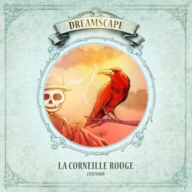 Dreamscape: La Corneille Rouge