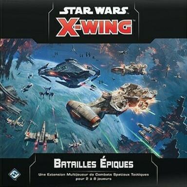 Star Wars: X-Wing - Batailles Épiques
