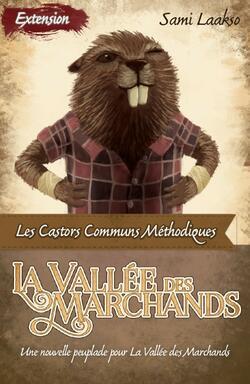 La Vallée des Marchands: Les Castors Communs Méthodiques