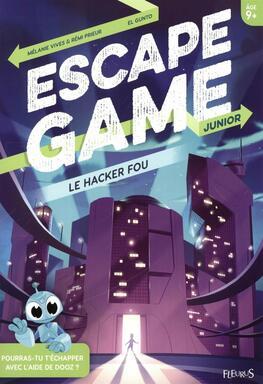 Escape Game: Junior - Le Hacker Fou