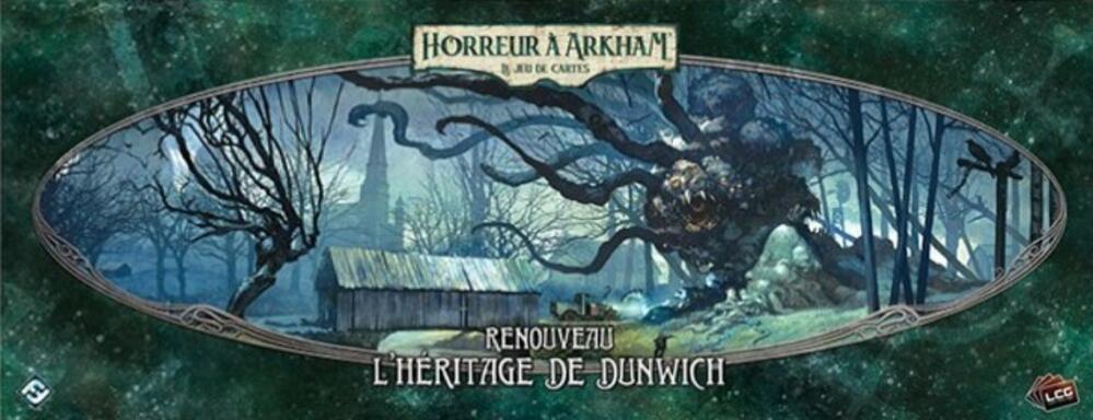 Horreur à Arkham: Le Jeu de Cartes - Renouveau - L'Héritage de Dunwich