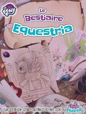 Tails of Equestria: Le Jeu d'Aventure - Le Bestiaire d'Equestria