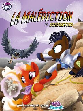 Tails of Equestria: Le Jeu d'Aventure - La Malédiction des Statuettes