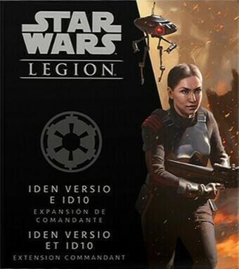 Star Wars: Légion - Iden Versio et ID10