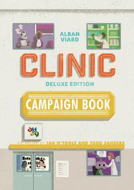 Clinic: Deluxe Edition - Campaign Book