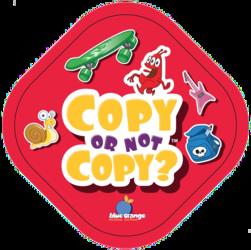 Copy or Not Copy ?