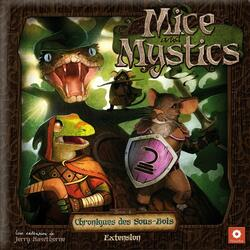 Mice and Mystics: Chroniques des Sous-Bois