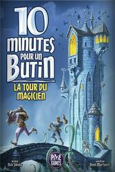 10 Minutes Pour un Butin: La Tour du Magicien