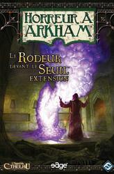 Horreur à Arkham: Le Rôdeur Devant le Seuil