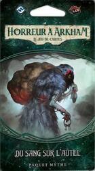 Horreur à Arkham: Le Jeu de Cartes - Du Sang sur l'Autel