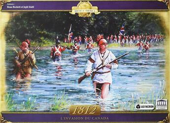 1812: L'invasion du Canada
