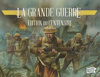 La Grande Guerre: Édition du Centenaire