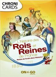 ChroniCards: L'Histoire des Rois et Reines de France