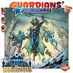 Guardians' Chronicles: True King of Atlantis