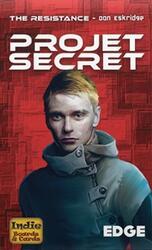 The Resistance: Projet Secret