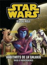 Star Wars: Le Jeu de Rôle - Habitants de la Galaxie