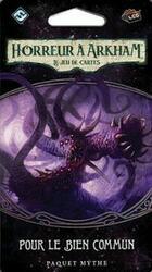 Horreur à Arkham: Le Jeu de Cartes - Pour le Bien Commun