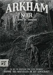 Arkham Noir: Affaire #2 - L'Appel du Tonnerre
