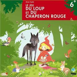 Le Jeu du Loup et du Chaperon Rouge