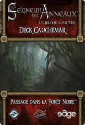 Le Seigneur des Anneaux: Le Jeu de Cartes - Deck Cauchemar - Passage Dans la Forêt Noire