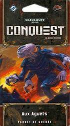 Warhammer 40,000: Conquest - Aux Aguets