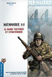 Mémoire 44: Le Guide Tactique et Stratégique