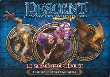 Descent: Voyages Dans les Ténèbres (Seconde Édition) - Le Serment de l'Exilée