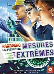 Pandemic: Le Remède - Mesures Extrêmes